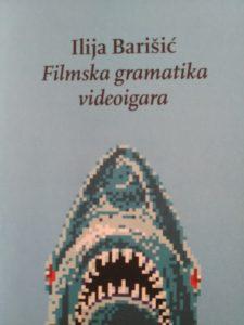 Film grammar of video games - Ilija Barišić